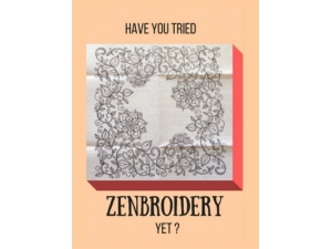 2016 - Have You Tried Zenbroidery Yet?