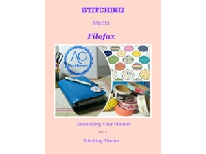 2015 - Stitching Meets Filofax - Decorating Your Planner