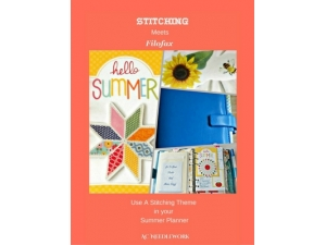 2016 - Stitching Meets Filofax - Use A Stitching Theme for your Summer Planner